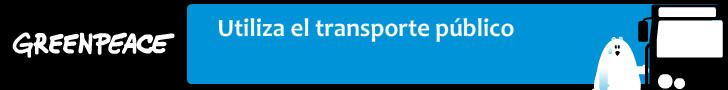 Greenpeace Utiliza el transporte público